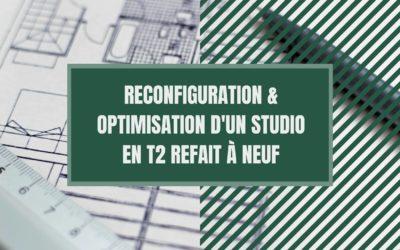 Reconfiguration et optimisation d'un studio en T2 refait à neuf