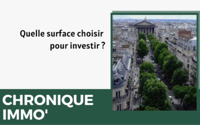 Quelle surface choisir pour investir ?