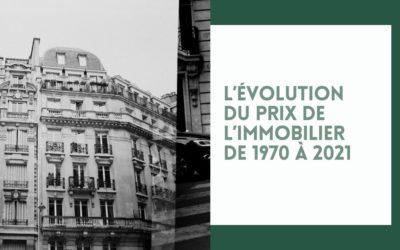L'évolution du prix de l'immobilier de 1970 à 2021