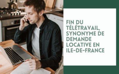 Fin du télétravail, synonyme de demande locative en Ile-de-France